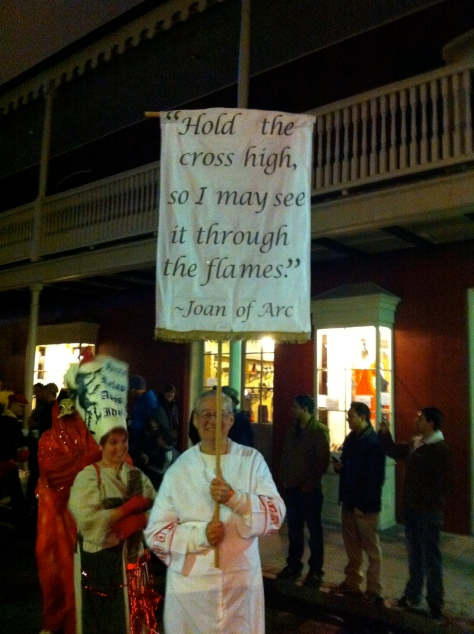 There were many people who carried banners with actual quotes from Joan of Arc